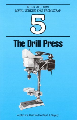 9781878087041: The Drill Press