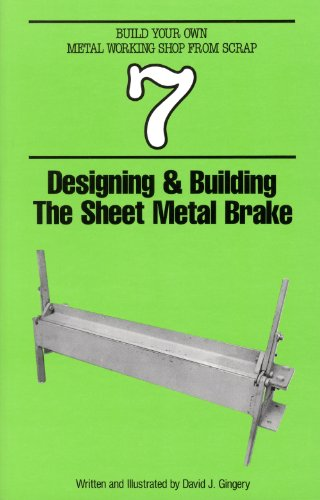 9781878087065: Designing and Building the Sheet Metal Brake