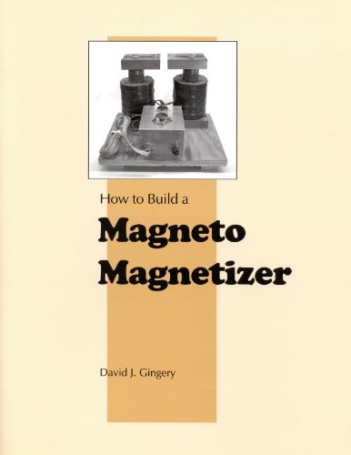 How to Build a Magneto Magnetizer (9781878087157) by David Gingery
