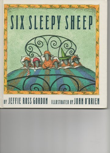 Six Sleepy Sheep: Jeffie Ross Gordon