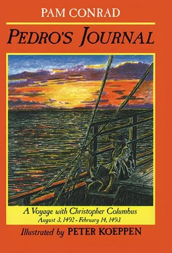 PEDRO'S JOURNAL : a Voyage with Christopher Columbus, August 3, 1492 - February 14, 1493