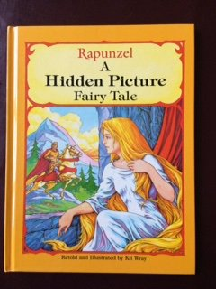 Rapunzel: A Hidden Picture Fairy Tale: Wray, Kit