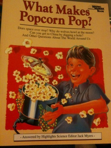 9781878093332: What Makes Popcorn Pop?