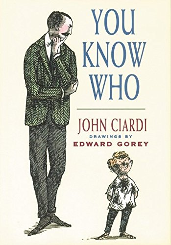 You Know Who (9781878093349) by John Emil Ciardi