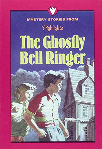 The Ghostly Bell Ringer and Other Mysteries : The Ghostly Bell Ringer; Riddle of the Missing Piece;...
