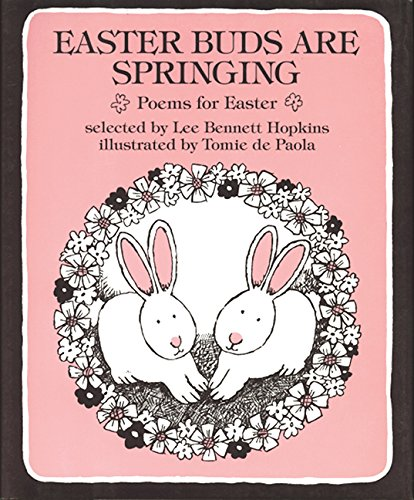 9781878093585: Easter Buds Are Springing: Poems for Easter