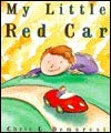 9781878093868: My Little Red Car