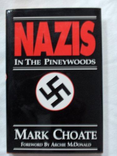 9781878096111: Nazis in the Pineywoods