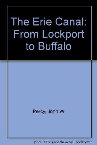 9781878097095: The Erie Canal: From Lockport to Buffalo