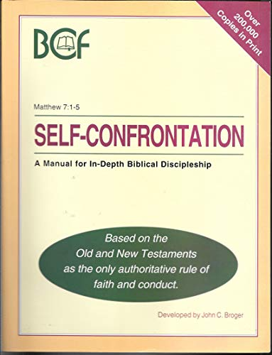 9781878114013: Self-Confrontation: A Manual for In-Depth Biblical Discipleship