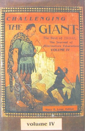 Challenging the Giant: The Best of SKOLE,: Leue, Mary M.