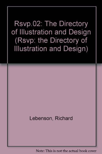 Rsvp.02: The Directory of Illustration and Design (Rsvp: the Directory of Illustration and Design):...