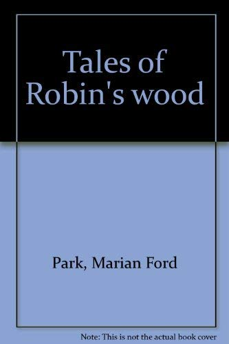 Tales of Robin's Wood