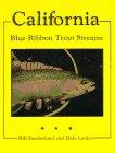 9781878175007: California: Blue Ribbon Trout Streams