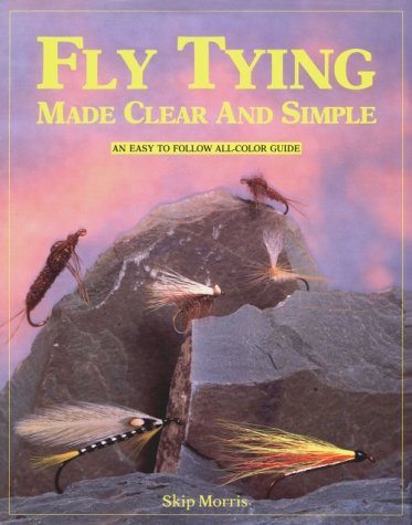 9781878175144: Fly Tying Made Clear and Simple