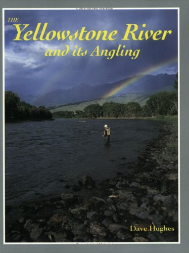 9781878175229: The Yellowstone River and Its Angling