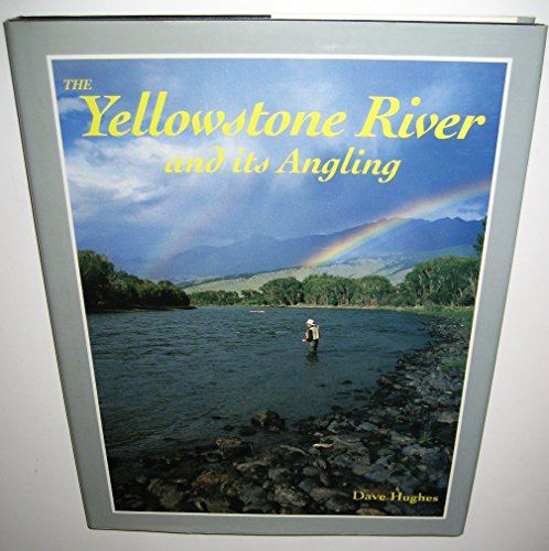 Yellowstone River (9781878175236) by Dave Hughes