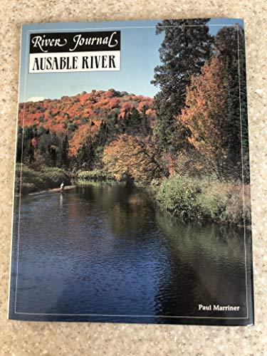 Ausable River (River journal): Marriner, Paul C