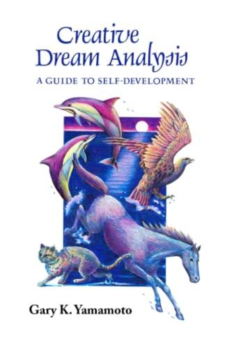 9781878182135: Creative Dream Analysis: A Guide to Self-Development