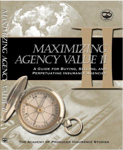 9781878204684: Maximizing Agency Value II (Marketing Series)