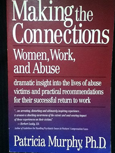 9781878205650: Making the Connections: Women, Work, and Abuse