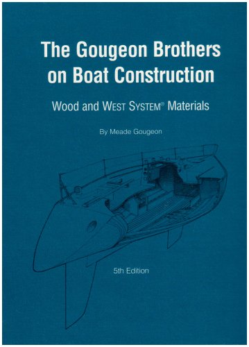 9781878207500: Gougeon Brothers on Boat Construction: Wood and West System Materials