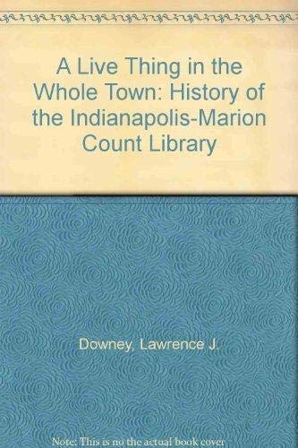 A Live Thing in the Whole Town: Lawrence Downey