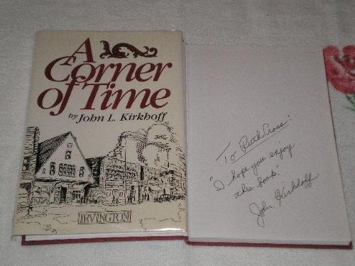 A Corner of Time: Kirkhoff, John L.