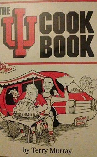 9781878208286: The IU Cookbook (Hoosier Hearthside Cookery Series)