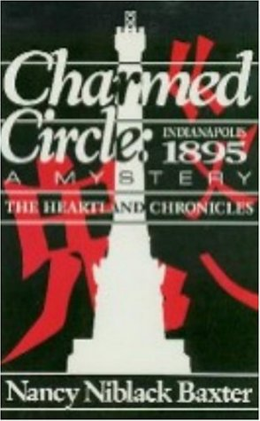 9781878208521: Charmed Circle- Indianapolis 1895: A Mystery (The Heartland Chronicles)