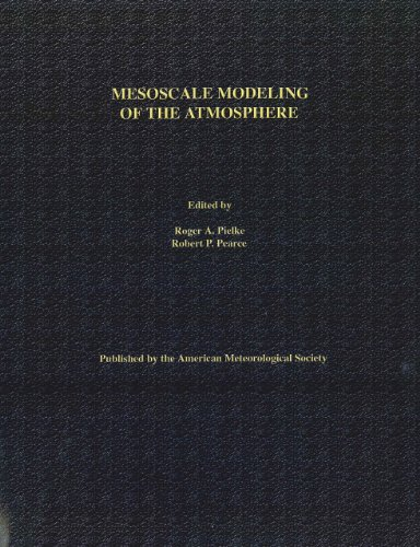 Mesoscale Modeling of the Atmosphere (American Meteorological: Pielke, Roger A.