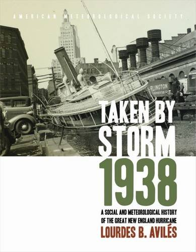 9781878220370: Taken by Storm, 1938: A Social and Meteorological History of the Great New England Hurricane