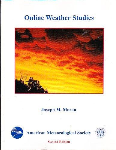 Online weather studies: Joseph M Moran