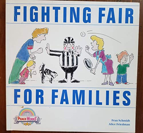 9781878227041: Fighting Fair for Families
