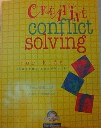 Creative Conflict Solving for Kids, Grade 5: Fran Schmidt, Alice