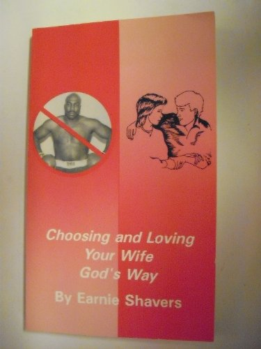 9781878238016: Choosing and Loving Your Wife God's Way