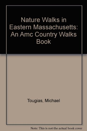 9781878239211: Nature Walks in Eastern Massachusetts: An Amc Country Walks Book