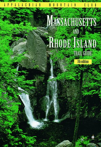 9781878239396: Massachusetts & Rhode Island Trail Guide, 7th