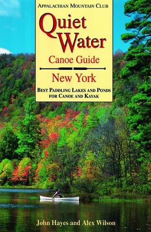 9781878239518: Quiet Water Canoe Guide: New York