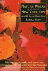 Nature Walks In and Around New York City: Discover Great Parks and Preserves throughout the Tri-State Metropolitan Area (1878239538) by Sheila Buff