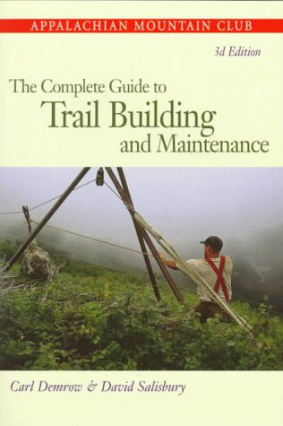 9781878239549: The Complete Guide to Trail Building and Maintenance, 3rd Edition