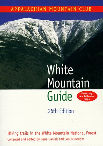 White Mountain Guide: Appalachian Trail Conference