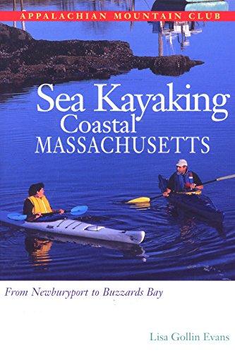 9781878239846: Sea Kayaking Coastal Massachusetts: From Newburyport to Buzzard's Bay