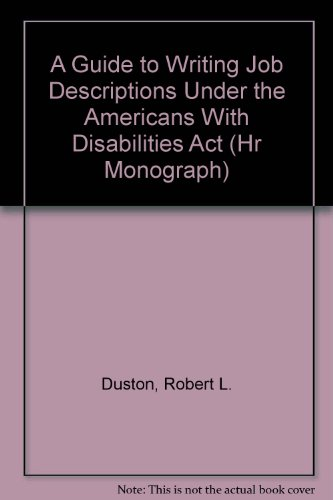 9781878240163: A Guide to Writing Job Descriptions Under the Americans With Disabilities Act (Hr Monograph)
