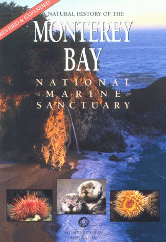 9781878244116: A Natural History of the Monterey Bay National Marine Sanctuary