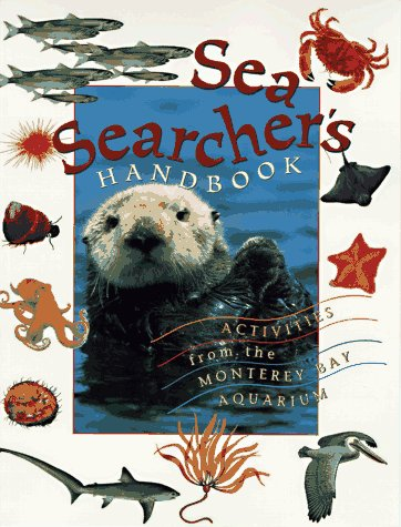 9781878244154: Sea Searcher's Handbook: Activities from the Monterey Bay Aquarium