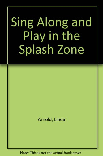 9781878244321: Sing Along and Play in the Splash Zone