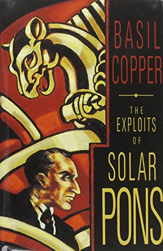 The Exploits of Solar Pons: Copper, Basil