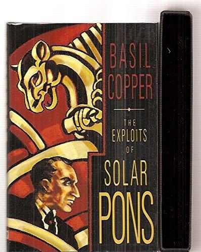 Exploits of Solar Pons: Copper, Basil; Hawks, Stefanie K. [Illustrator]