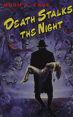 Death Stalks The Night: Cave, Hugh B., edited by Karl Edward Wagner